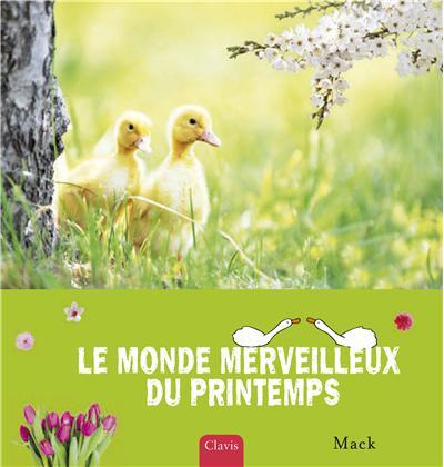 Le monde merveilleux du printemps