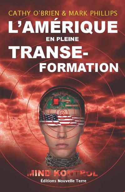 L'Amérique en pleine TranseFormation : Mind Kontrol