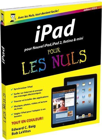 Pour les Nuls -  : IPad 2 et nouvel iPad ED IOS 6 pour les nuls