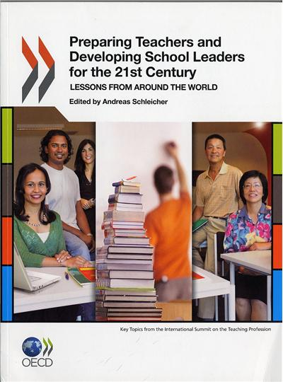 Preparing teachers and developing school leaders for the 21st century