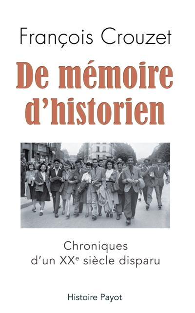 De mémoire d'historien