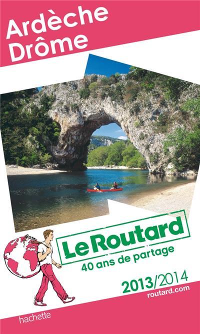 Le Routard Ardèche - Drôme