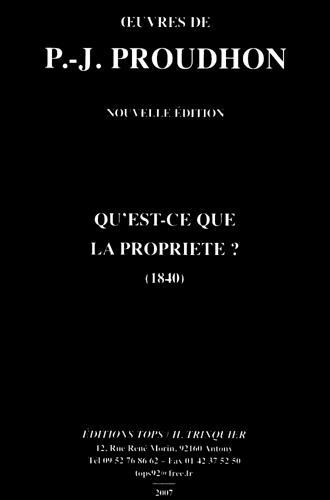 Qu´est-ce-que la propriété ? - TOPS/TRINQUIER Editions - 15/11/2012