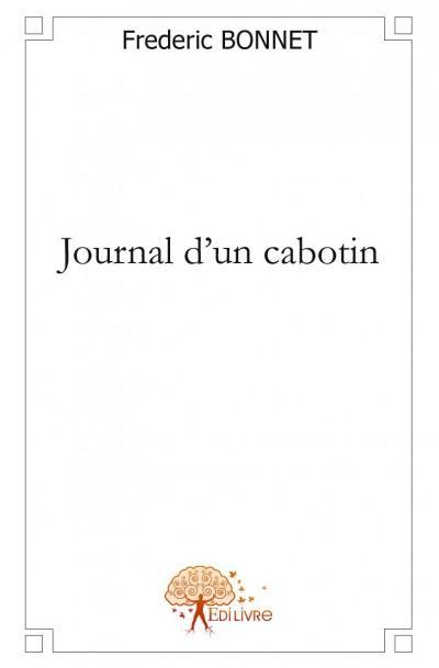 Journal d'un cabotin