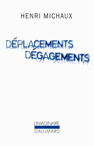 Déplacements Dégagements