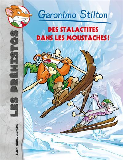 Geronimo Stilton - Tome 3 : Des stalactites dans les moustaches !