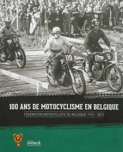 100 ans de motocyclisme en Belgique
