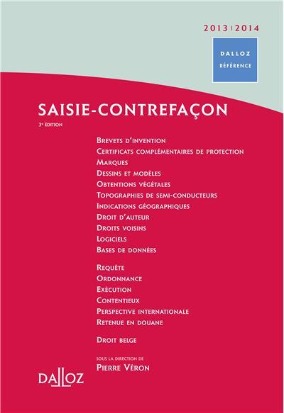 Saisie-contrefaçon 2013/2014