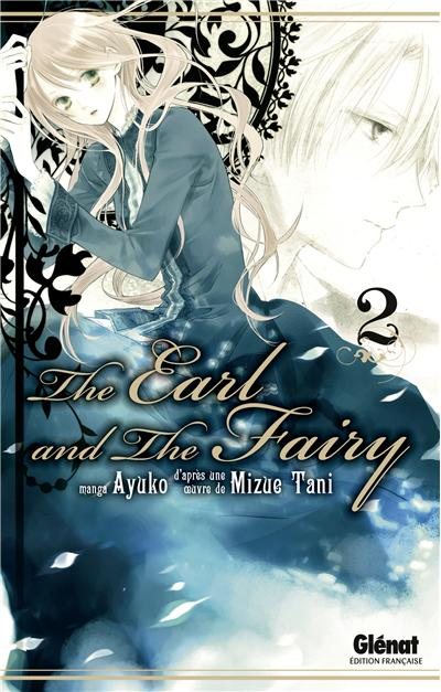 The earl and the fairy - Tome 02 : The Earl and the Fairy