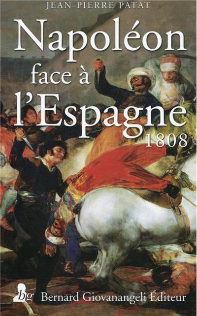 Napoléon face à l'Espagne, 1808
