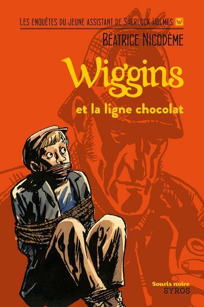 Wiggins -  : Wiggins et la ligne chocolat