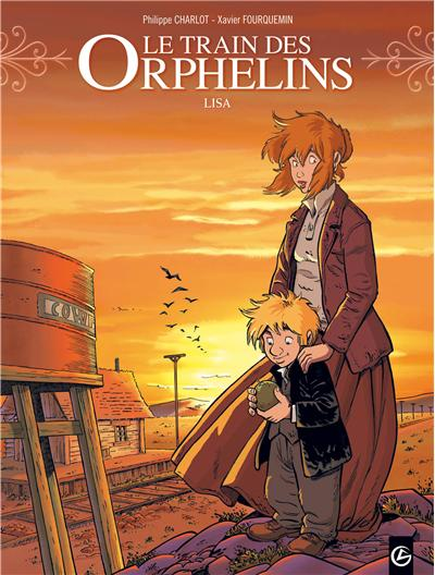 Le train des orphelins - volume 3 - Lisa