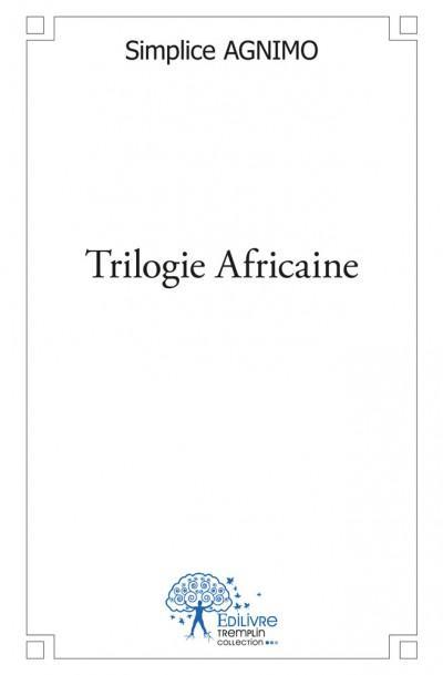 Trilogie africaine