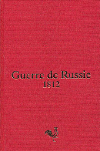 Guerre de Russie 1812 - Seguier