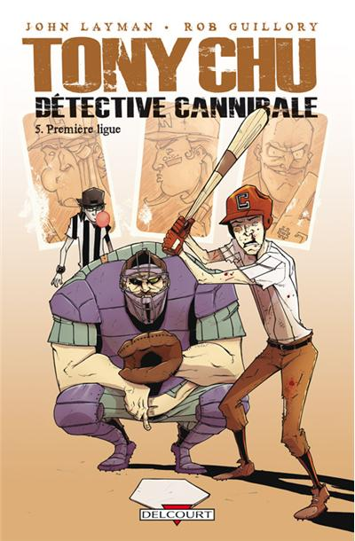 Tony Chu, détective cannibale T5 - Première Ligue