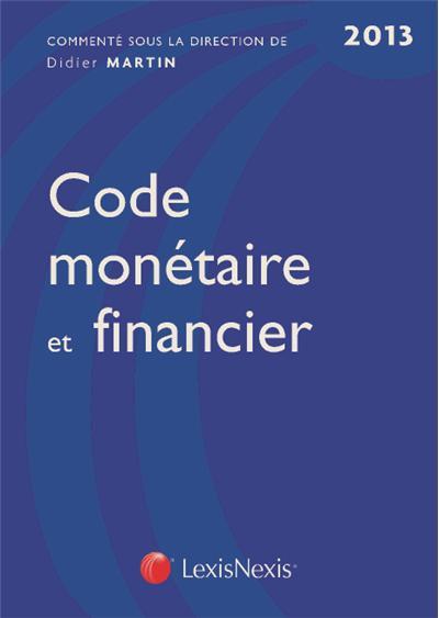 Code monétaire et financier 2013