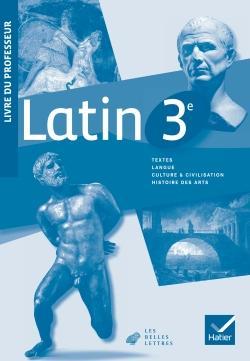 Latin 3e éd. 2012 - Livre du professeur