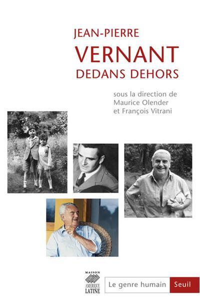 Jean-Pierre Vernant. Dedans dehors. Le Genre humain