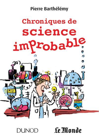 Chroniques de science improbable - Prix