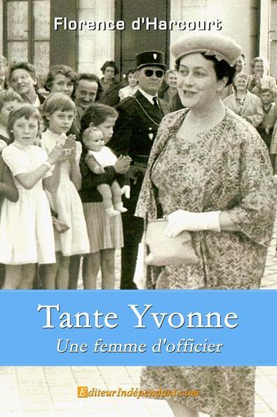 Tante Yvonne, une femme d'officier