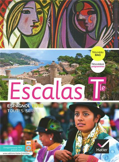 Escalas Espagnol Tle éd. 2012 - Manuel de l'élève