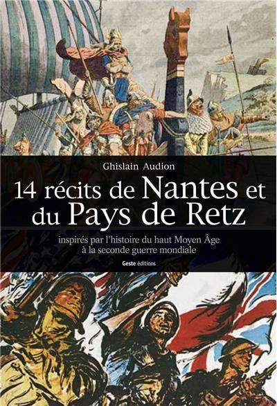 14 récits de Nantes et du Pays de Retz