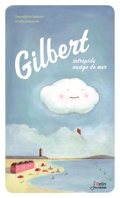 Gilbert, petit nuage de mer