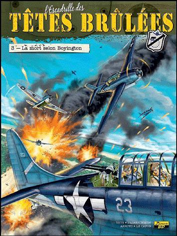 L'Escadrille des Têtes Brûlées - La mort selon Boyington