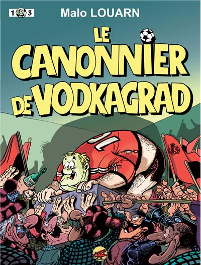 Le canonnier de Vodkagrad