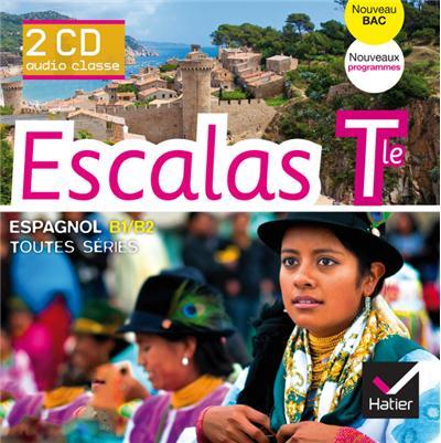 Escalas Espagnol Tle éd. 2012 - 2 CD audio classe