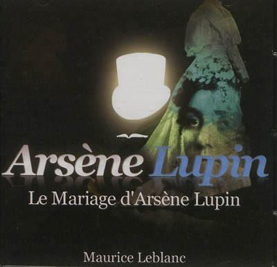 Le mariage d'Arsène Lupin