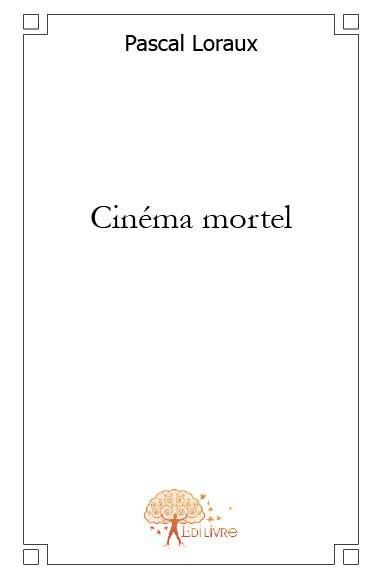 Cinema mortel