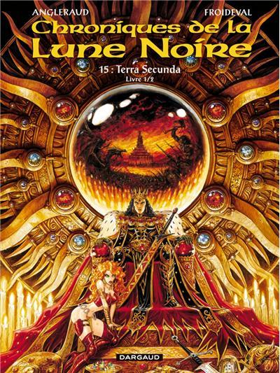 Les Chroniques de la Lune noire - Terra secunda - Livre 1/2
