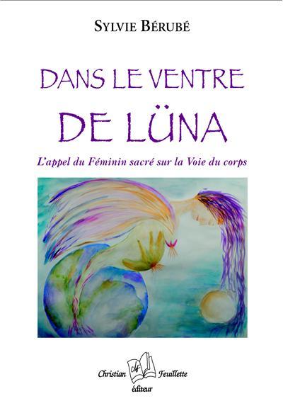 Dans le ventre de Lüna