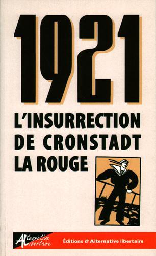 1921, l'insurrection de Cronstadt la rouge