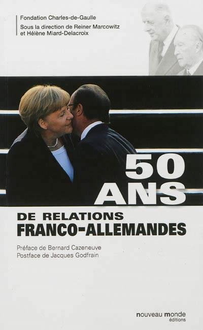 50 ans de relations franco allemandes