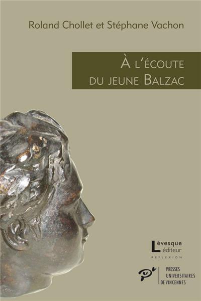 A l'écoute du jeune Balzac