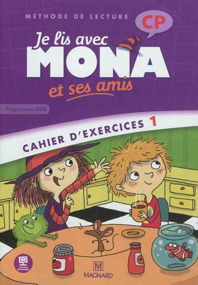 Je lis avec Mona et ses amis CP