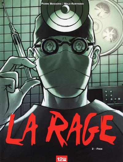 La rage - Fred Tome 02 : La Rage