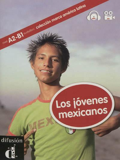Marca America latina : los jovenes mexicanos