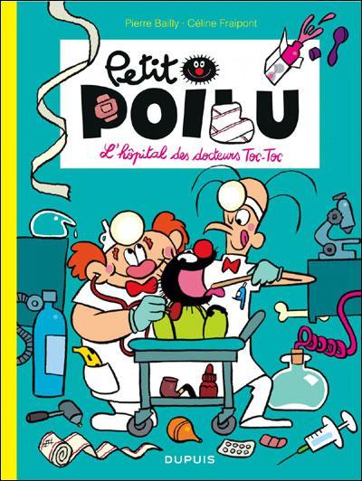 Petit Poilu - L'hôpital des docteurs Toc - Toc