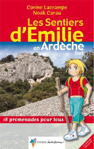Les sentiers d'Emilie en Ardèche Sud
