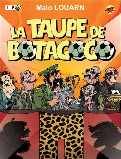 La taupe de Botagogo