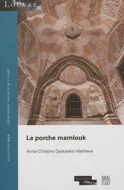 Le porche mamlouk -solo