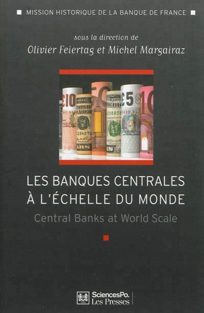 L'internationalisation des banques centrales au XXème siècle