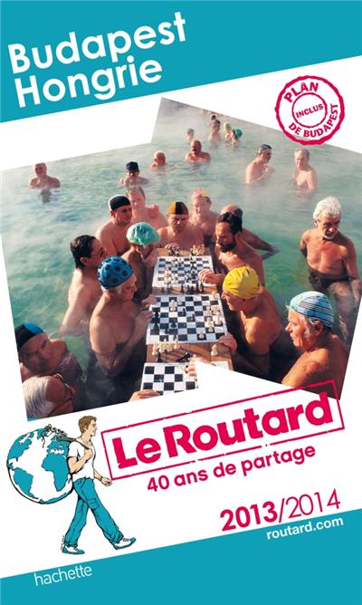 Le Routard Budapest - Hongrie