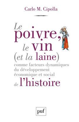 Le poivre, le vin et la laine  comme facteurs dynamiques du développement économique et social de l'histoire