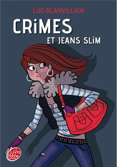 Crimes et jeans slim