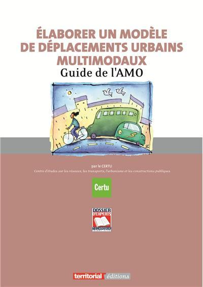 Elaborer un modèle de déplacements urbains multimodaux
