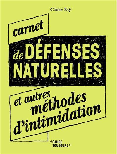 Carnet de défenses naturelles, et autres méthodes d'intimidation